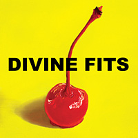 Divine Fits - A Thing Called Divine Fits