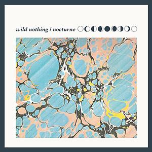 Wild Nothing - Nocturne