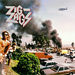 Zig Zags - They'll Never Take Us Alive
